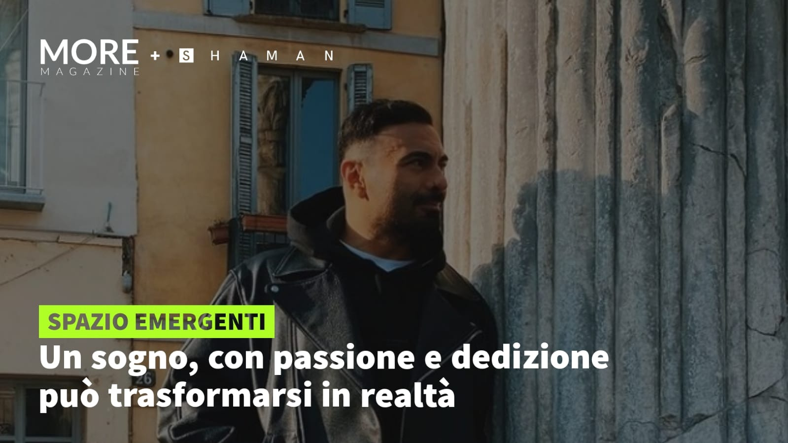 Un sogno, con passione e dedizione può trasformarsi in realtà